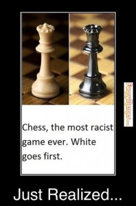 Chess-the-most-racist-game-ever